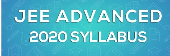 JEE ADVANCED SYLLABUS 2020 1