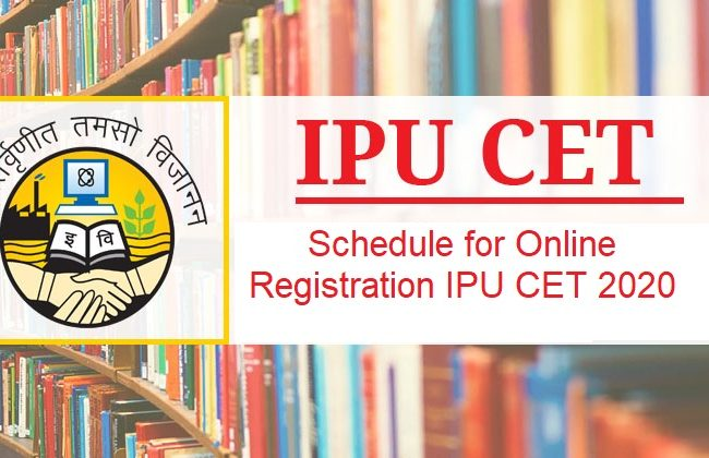 Schedule for Online Registration IPU CET 2020