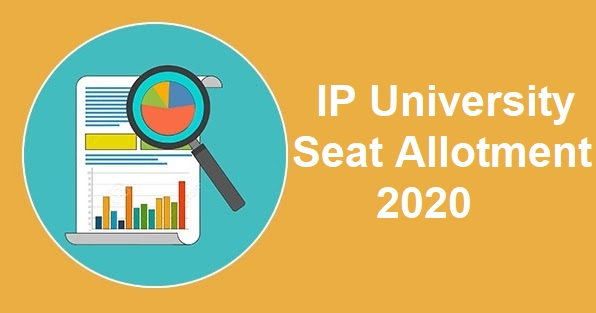 IP University Seat Allotment 2020